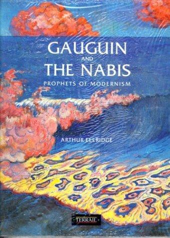 Gaugin and the Nabis Arthur Elldrige