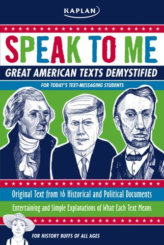 Speak to Me!: Great American Texts Demystified for Today's Text-Messaging Students Randy Howe