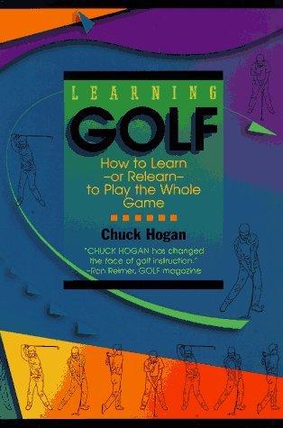 Learning Golf  by  Chuck  Hogan