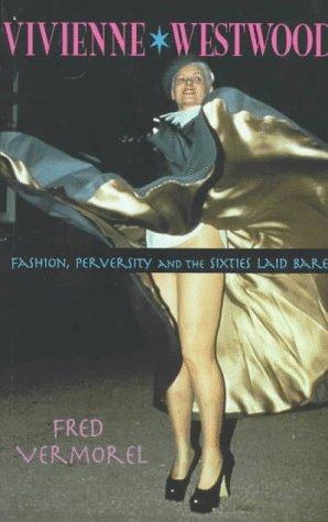 Vivienne Westwood  by  Fred Vermorel