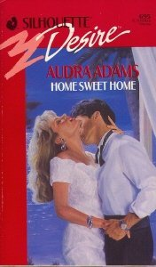 Home Sweet Home  by  Audra Adams