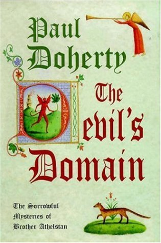 The Devils Domain (The Sorrowful Mysteries of Brother Athelstan, #8)  by  Paul Doherty