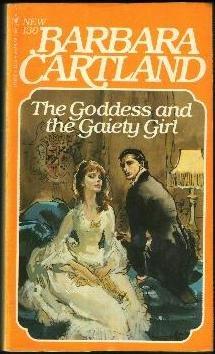 The Goddess And The Gaiety Girl  by  Barbara Cartland