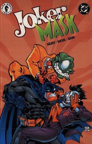 Joker / Mask  by  Henry Gilroy