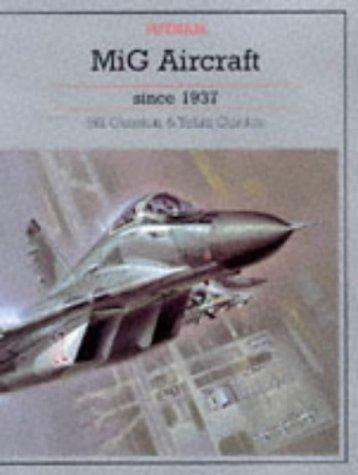Mi G Aircraft Since 1937  by  Bill Gunston