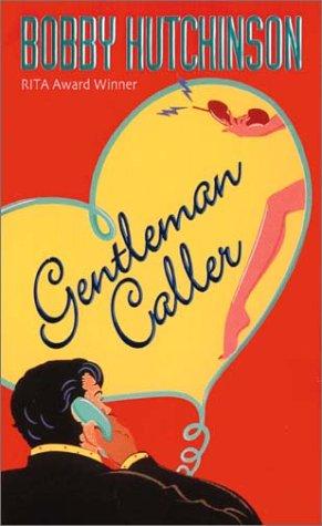 Gentleman Caller  by  Bobby Hutchinson