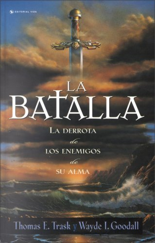 Batalla, La  by  Thomas E. Trask