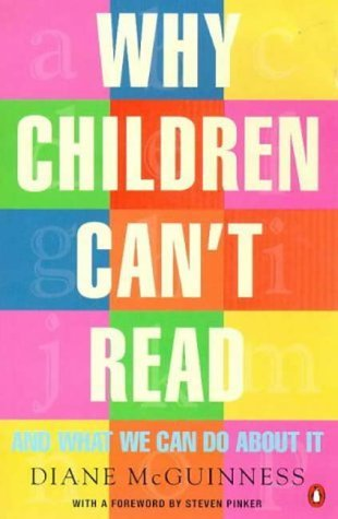 Why Children Cant Read: And What We Can Do About It  by  Diane Mcguinness