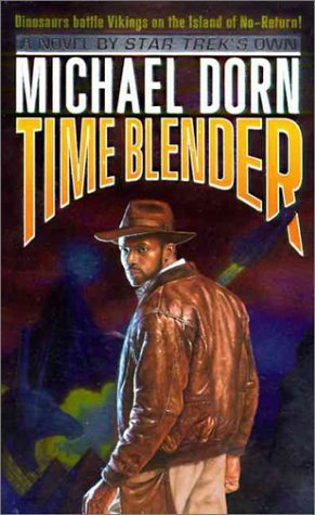 Time Blender  by  Michael Dorn