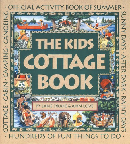 The Kids Cottage Book: Official Activity Book of Summer Jane Drake