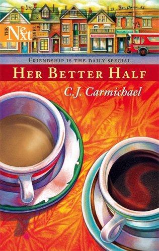 Her Better Half  by  C.J. Carmichael