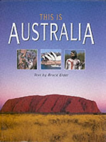 This Is Australia  by  Bruce Elder