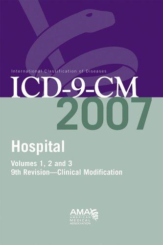 Icd 9 Cm 2007 Hospital (Ama Hospital Icd 9 Compact Vol 1,2, & 3) American Medical Association