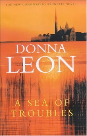 Sea of Trouble (Commissario Guido Brunetti #10)  by  Donna Leon