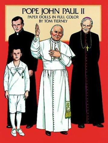 Pope John Paul II Paper Dolls in Full Color Tom Tierney