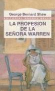 La Profesion de La Senora Warren (Editorial Andres Bello (Series)) George Bernard Shaw