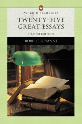 Twenty Five Great Essays (Penguin Academics Series)  by  Robert DiYanni