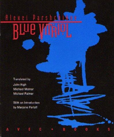Blue Vitriol Alexei Parshchikov