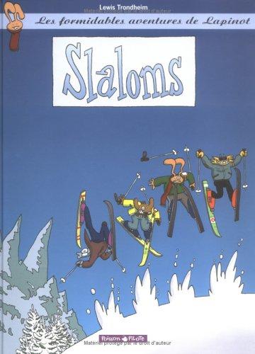 Slaloms (Les formidables aventures de Lapinot, #0) Lewis Trondheim