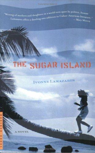 The Sugar Island Ivonne Lamazares