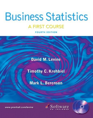 Business Statistics:  First Course And Student Cd (4th Edition)  by  David M. Levine