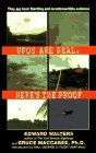 Ufos Are Real...and Heres The Proof  by  Ed Walters