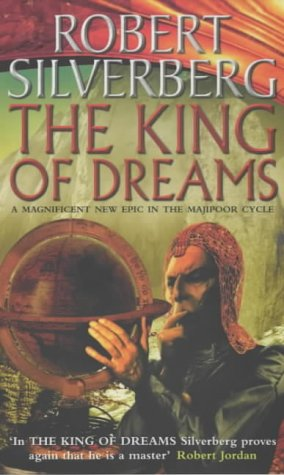 The King of Dreams (Lord Prestimion, #3) Robert Silverberg