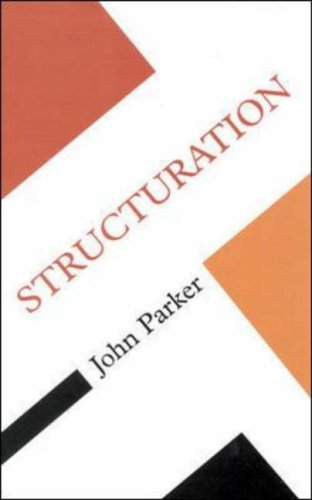 Structuration  by  John Parker