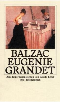 Eugenie Grandet. Roman Eberhard Wesemann