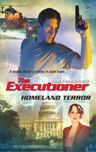 Homeland Terror (Mack Bolan The Executioner #336)  by  Ron Renauld