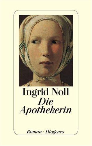 Die Apothekerin  by  Ingrid Noll