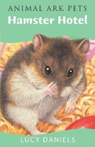 Hamster Hotel Lucy Daniels