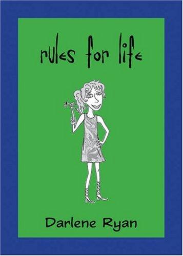 Rules for Life Darlene Ryan