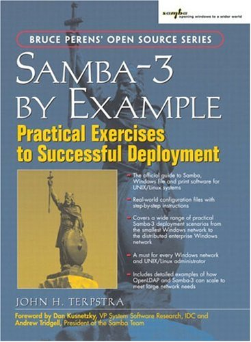 Samba-3 Example: Practical Exercises to Successful Deployment by John H. Terpstra