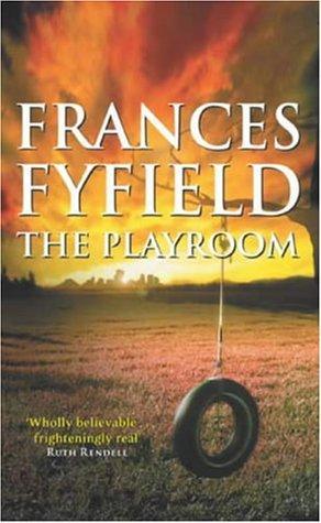 Playroom  by  Frances Fyfield
