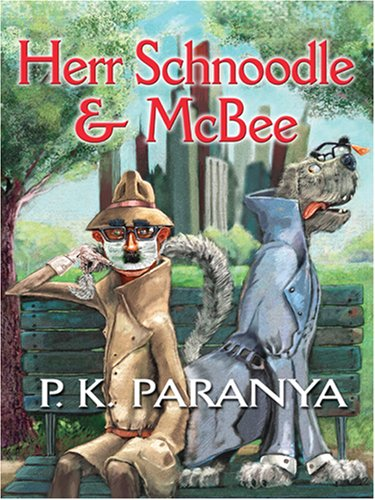 Herr Schnoodle & McBee  by  P.K. Paranya