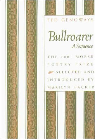 Bullroarer: A Sequence  by  Ted Genoways