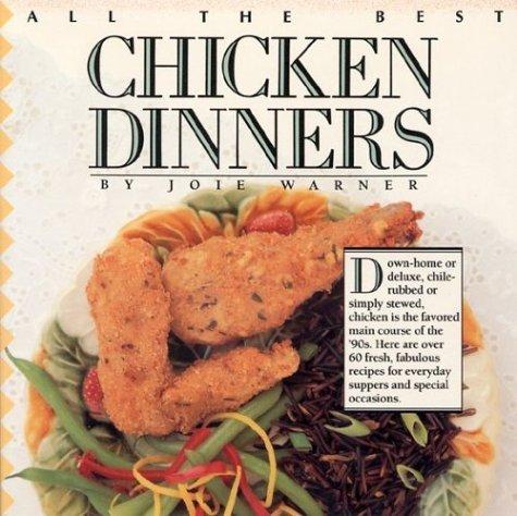 All The Best Chicken Dinners Joie Warner