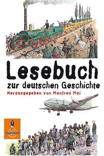 Lesebuch zur deutschen Geschichte.  by  Manfred Mai