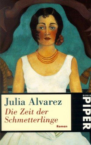 Die Zeit der Schmetterlinge Julia Alvarez