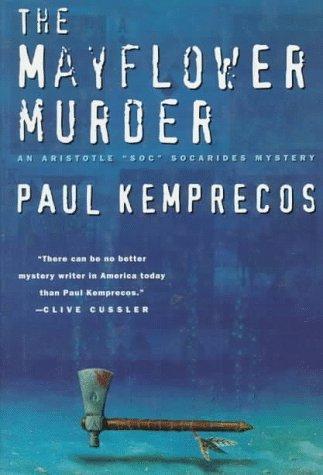 The Mayflower Murder (Aristotle Socarides, #5) Paul Kemprecos