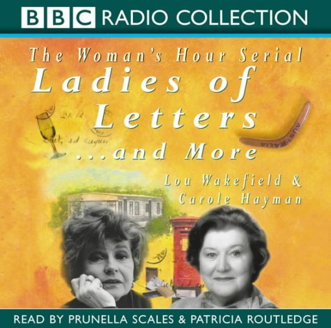 Ladies Of Letters  And More Lou Wakefield