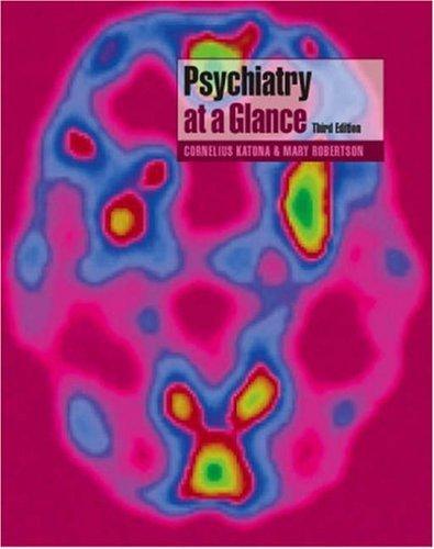 Psychiatry At A Glance (At A Glance  by  Cornelius Katona