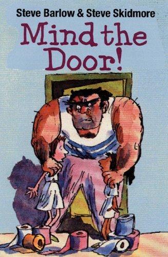 Mind the Door! Steve Barlow