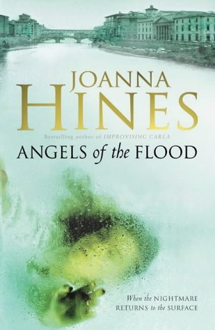 Angels Of The Flood Joanna Hines