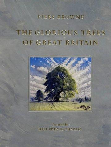 The Glorious Trees of Great Britain Piers Browne
