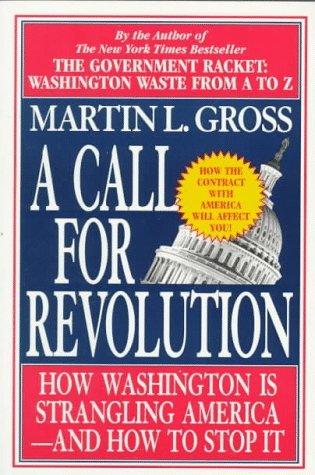 Call for Revolution Martin L. Gross