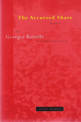 The Accursed Share 1: Consumption  by  Georges Bataille