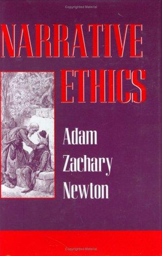 Narrative Ethics Adam Newton