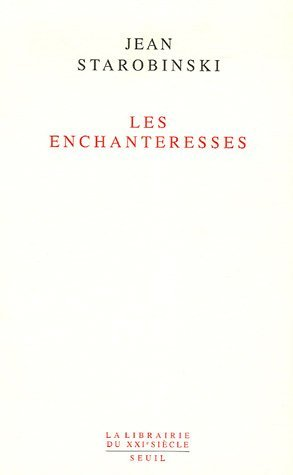 Les enchanteresses  by  Jean Starobinski